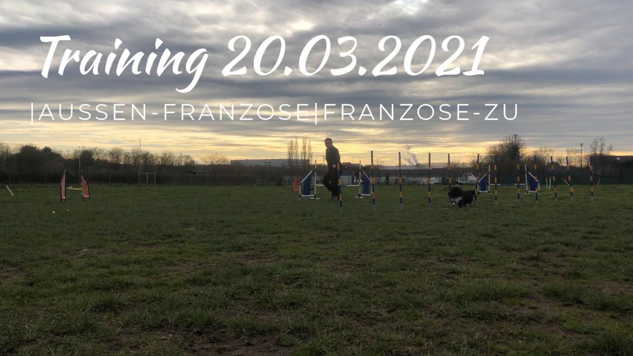 Training 20.03.2021|Außen-Franzose|Franzose-Zu